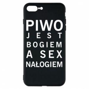 Etui na iPhone 8 Plus Piwo jest bogiem a sex nałogiem