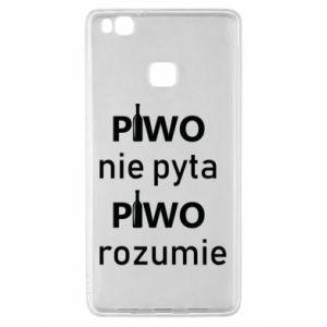 Etui na Huawei P9 Lite Piwo nie pyta piwo rozumie