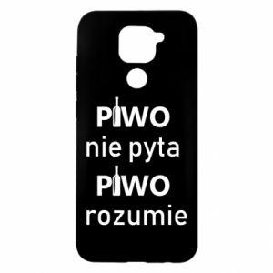 Etui na Xiaomi Redmi Note 9/Redmi 10X Piwo nie pyta piwo rozumie