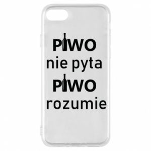 Phone case for iPhone 7 Beer does not ask beer understands - PrintSalon