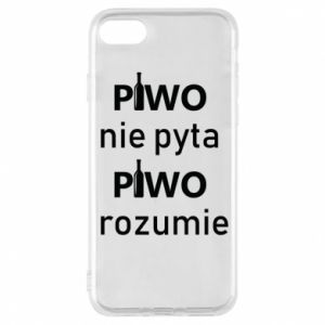 Phone case for iPhone 8 Beer does not ask beer understands - PrintSalon