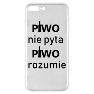 Phone case for iPhone 8 Plus Beer does not ask beer understands - PrintSalon