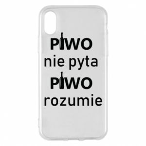 Phone case for iPhone X/Xs Beer does not ask beer understands - PrintSalon