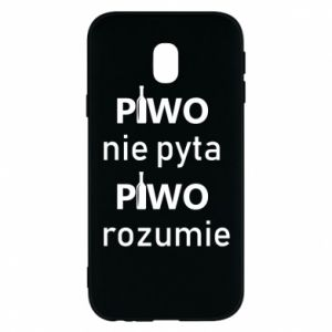 Phone case for Samsung J3 2017 Beer does not ask beer understands - PrintSalon