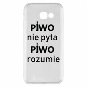 Phone case for Samsung A5 2017 Beer does not ask beer understands - PrintSalon