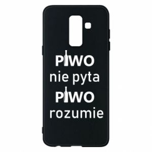 Phone case for Samsung A6+ 2018 Beer does not ask beer understands - PrintSalon