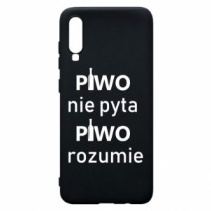 Phone case for Samsung A70 Beer does not ask beer understands - PrintSalon