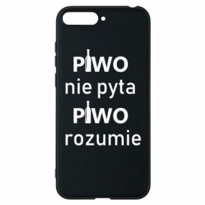 Phone case for Huawei Y6 2018 Beer does not ask beer understands - PrintSalon