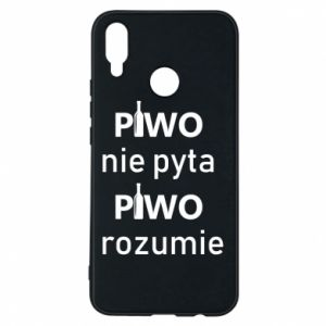 Phone case for Huawei P Smart Plus Beer does not ask beer understands - PrintSalon