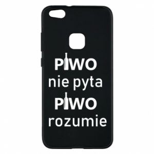 Phone case for Huawei P10 Lite Beer does not ask beer understands - PrintSalon