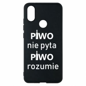 Phone case for Xiaomi Mi A2 Beer does not ask beer understands - PrintSalon