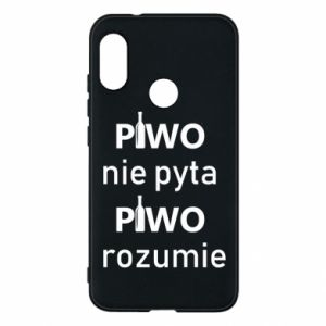 Phone case for Mi A2 Lite Beer does not ask beer understands - PrintSalon