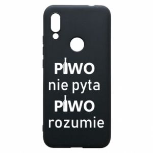 Phone case for Xiaomi Redmi 7 Beer does not ask beer understands - PrintSalon