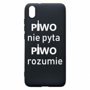 Phone case for Xiaomi Redmi 7A Beer does not ask beer understands - PrintSalon