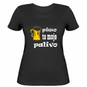Women's t-shirt Beer is my fuel - PrintSalon