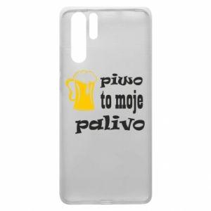 Etui na Huawei P30 Pro Piwo to moje paliwo