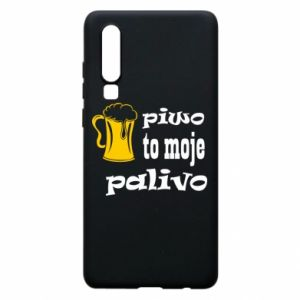 Phone case for Huawei P30 Beer is my fuel - PrintSalon