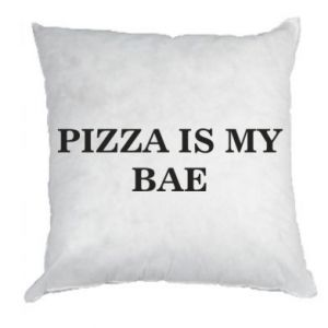 Pillow PIZZA IS MY BAE