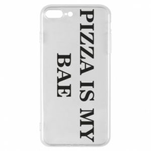 Phone case for iPhone 8 Plus PIZZA IS MY BAE