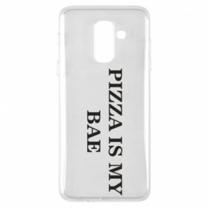Phone case for Samsung A6+ 2018 PIZZA IS MY BAE