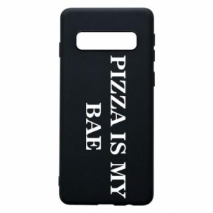 Phone case for Samsung S10 PIZZA IS MY BAE