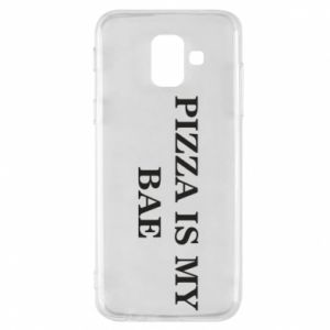 Phone case for Samsung A6 2018 PIZZA IS MY BAE