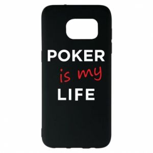 Samsung S7 EDGE Case Poker is my life