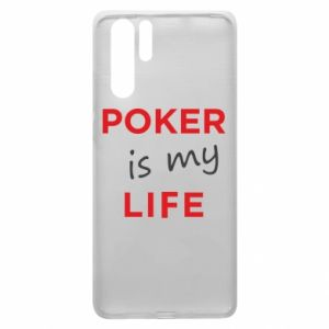 Huawei P30 Pro Case Poker is my life