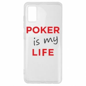 Samsung A41 Case Poker is my life