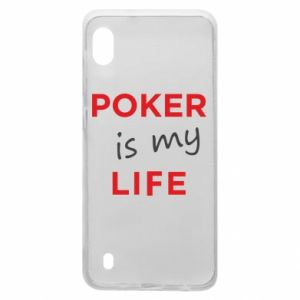 Samsung A10 Case Poker is my life