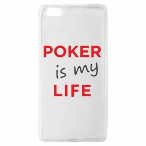 Huawei P8 Lite Case Poker is my life