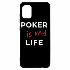 Samsung A31 Case Poker is my life