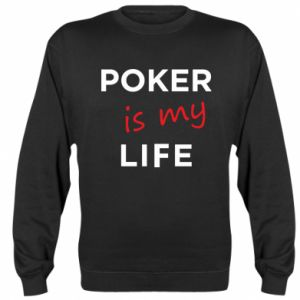 Bluza Poker is my life
