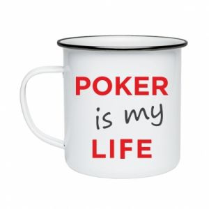 Enameled mug Poker is my life