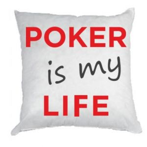 Pillow Poker is my life