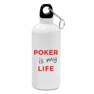 Water bottle Poker is my life