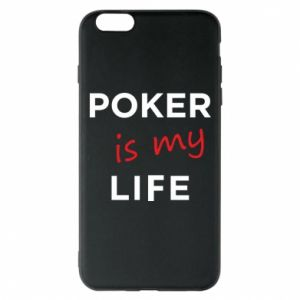 iPhone 6 Plus/6S Plus Case Poker is my life