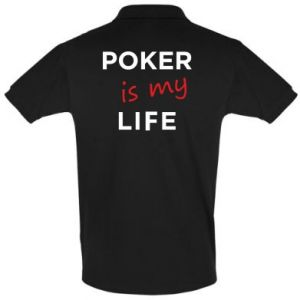 Men's Polo shirt Poker is my life