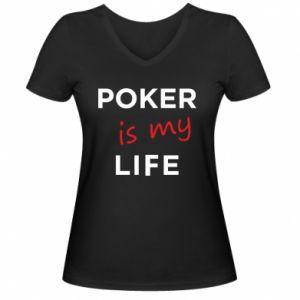 Damska koszulka V-neck Poker is my life