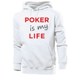 Men's hoodie Poker is my life