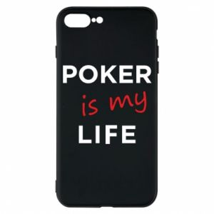 iPhone 7 Plus case Poker is my life