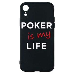 iPhone XR Case Poker is my life