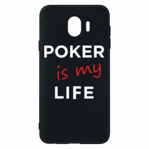 Samsung J4 Case Poker is my life