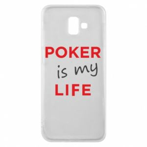 Samsung J6 Plus 2018 Case Poker is my life