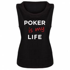 Damska koszulka bez rękawów Poker is my life