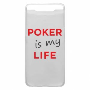 Samsung A80 Case Poker is my life