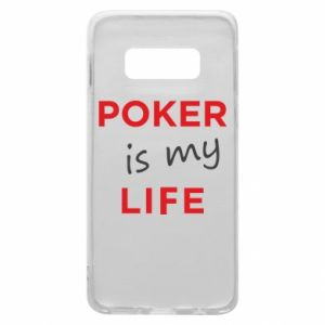 Samsung S10e Case Poker is my life