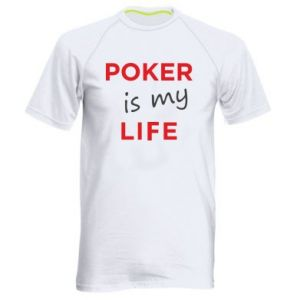 Men's sports t-shirt Poker is my life