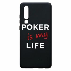 Huawei P30 Case Poker is my life