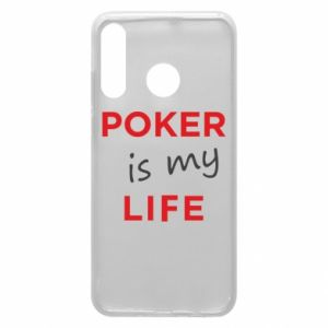Huawei P30 Lite Case Poker is my life